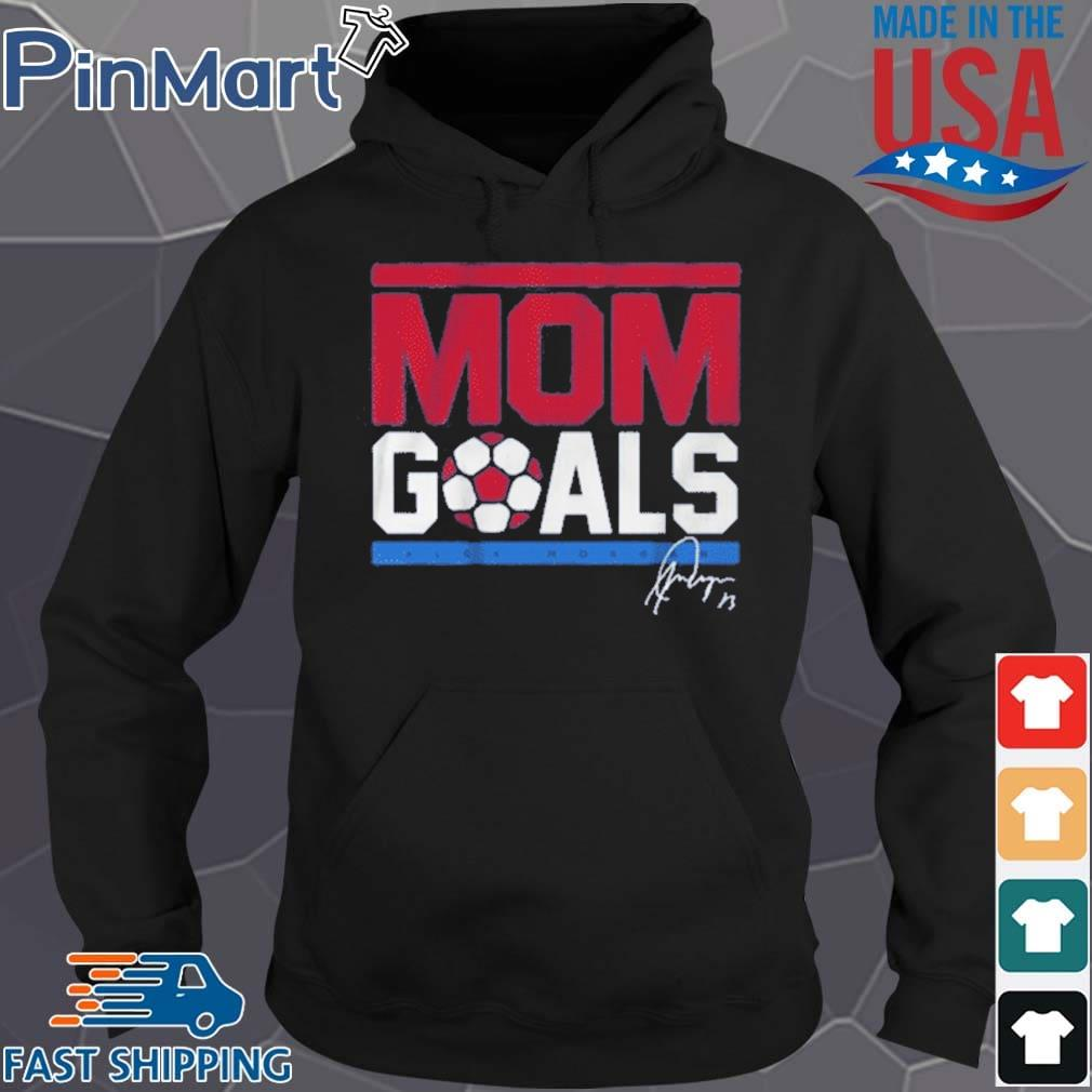 Alex Morgan Mom Goals 2021 Shirt Hoodie den