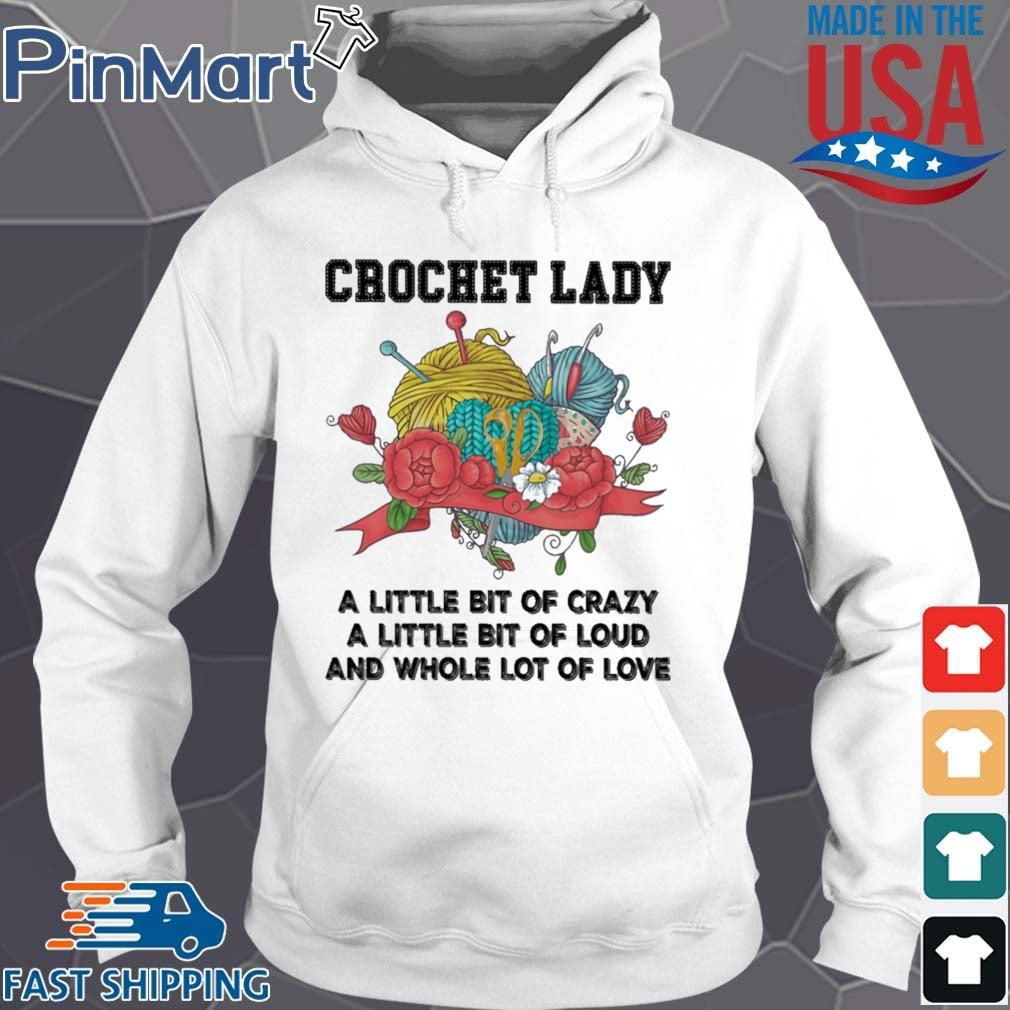 Crochet lady a little bit of crazy a little bit of loud Hoodie trang