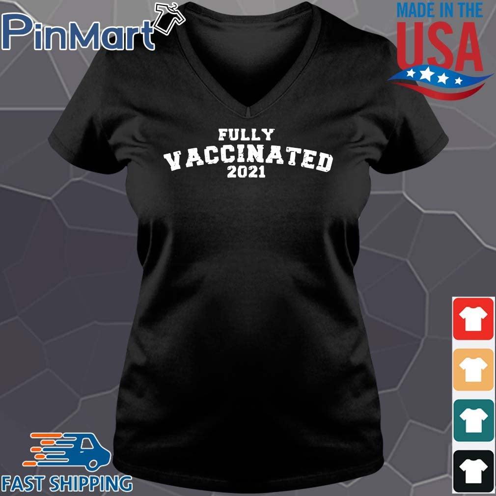 Fully vaccinated 2021 s Vneck den