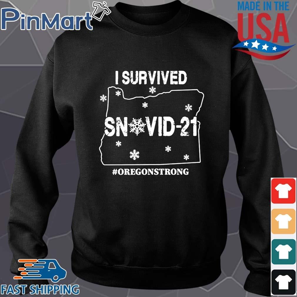Funny I survived snovid-21 #Oregonstrong s Sweater den