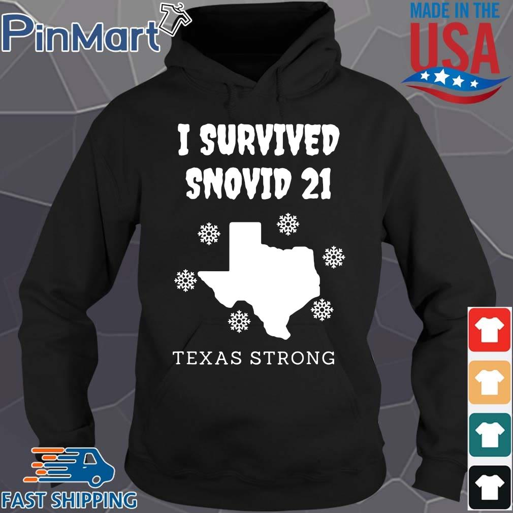 I survived 2021 Texas strong s Hoodie den