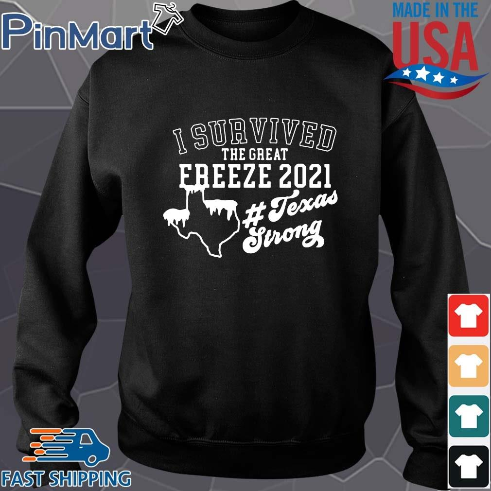 I survived the great freeze 2021 #Texasstrong s Sweater den