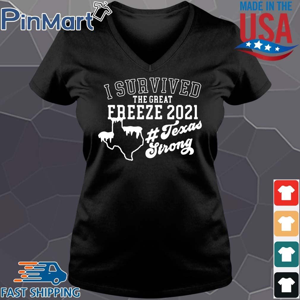 I survived the great freeze 2021 #Texasstrong s Vneck den