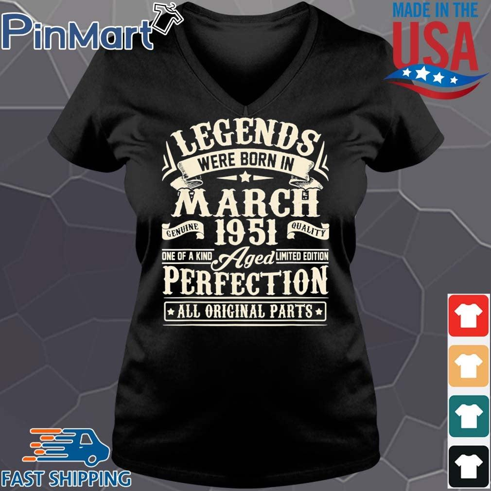 Legends were born in march 1951 perfection all original parts Vneck den