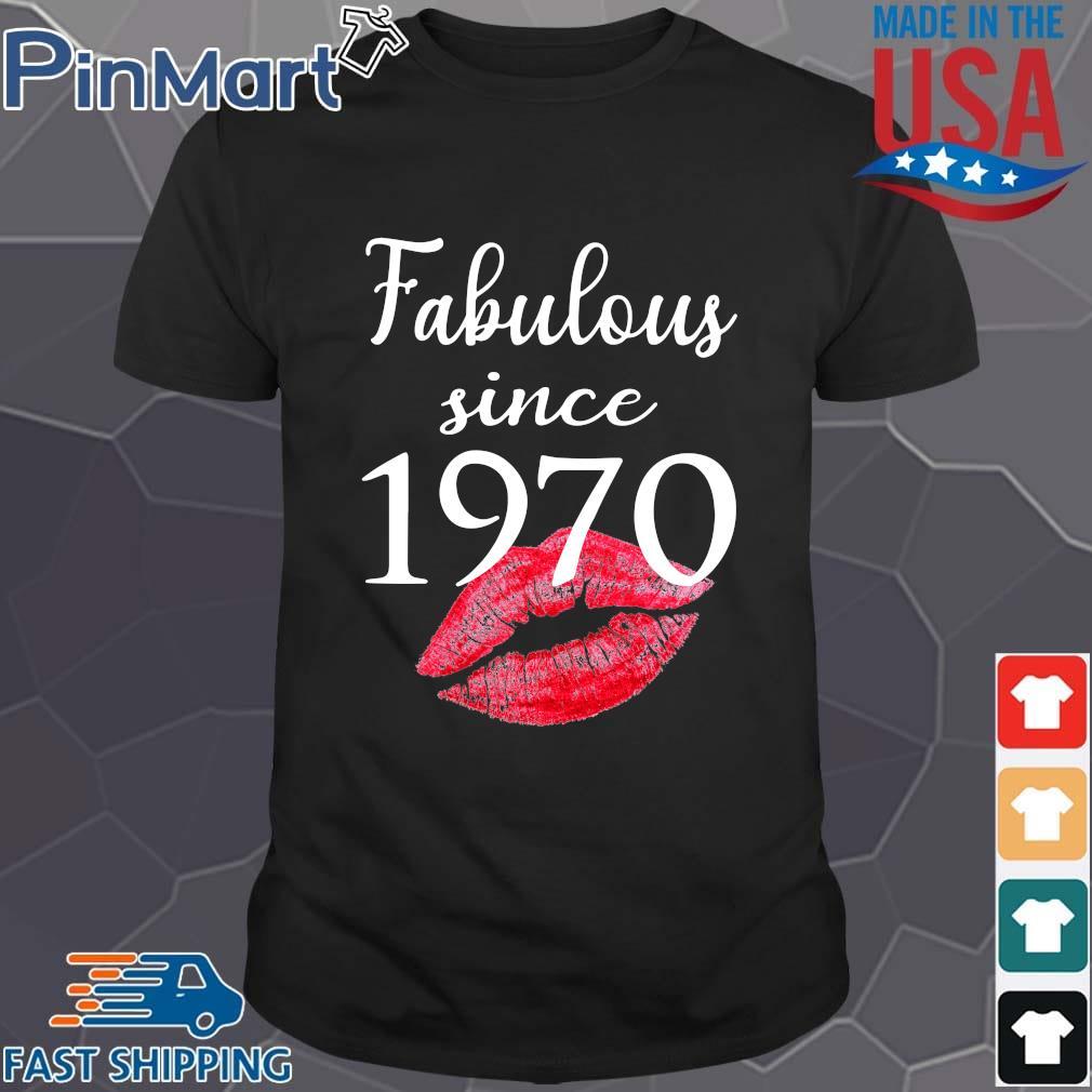 Fabulous since 1970 lips shirt