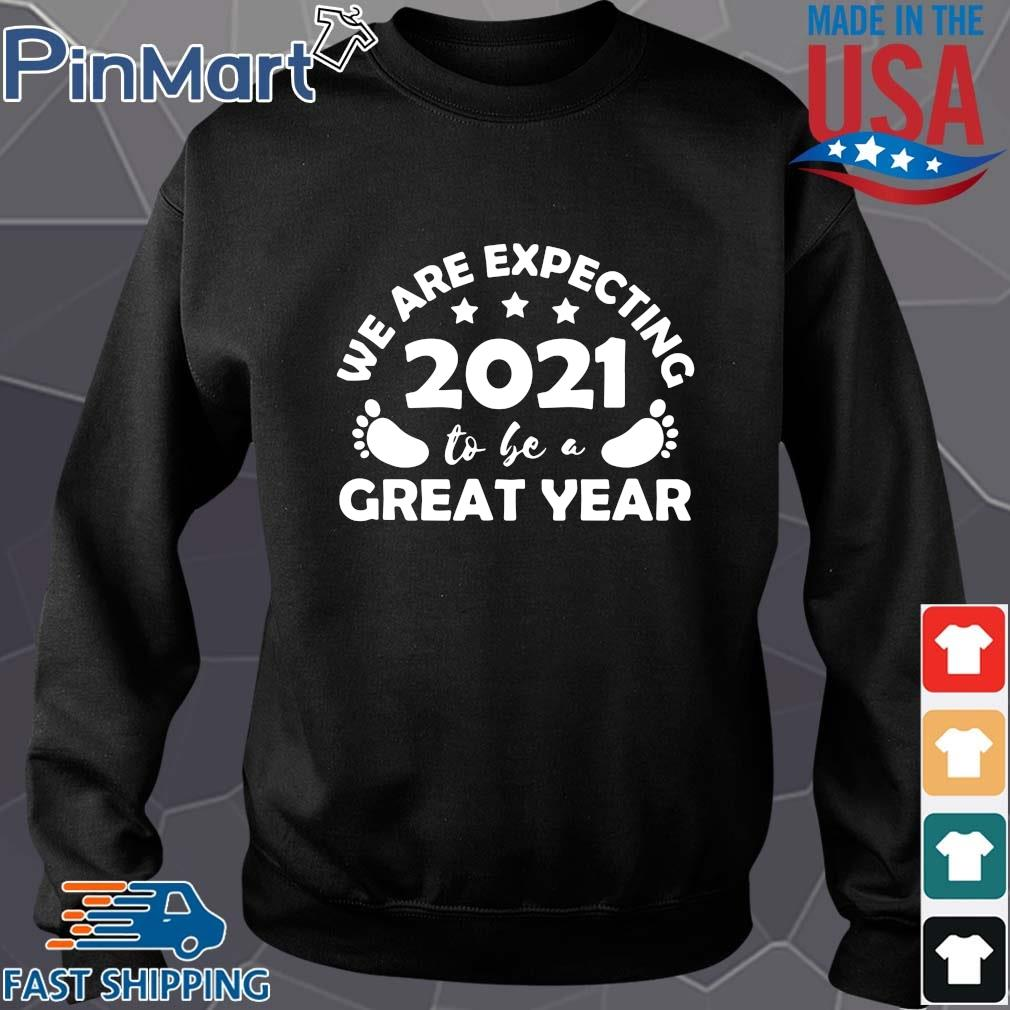 Funny we are expecting 2021 to be a great year Sweater den