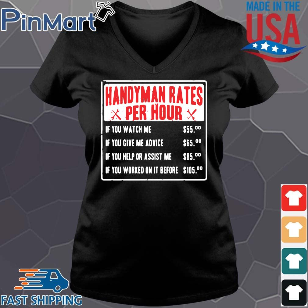 Handyman rates per hour if you watch me if you give me advice Vneck den