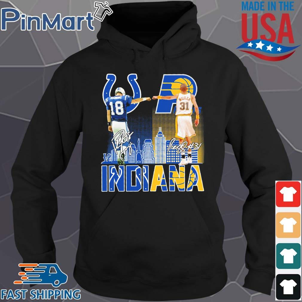 Indianapolis Colts Indiana Pacers Peyton Manning And Reggie Miller Signatures Shirt Hoodie den