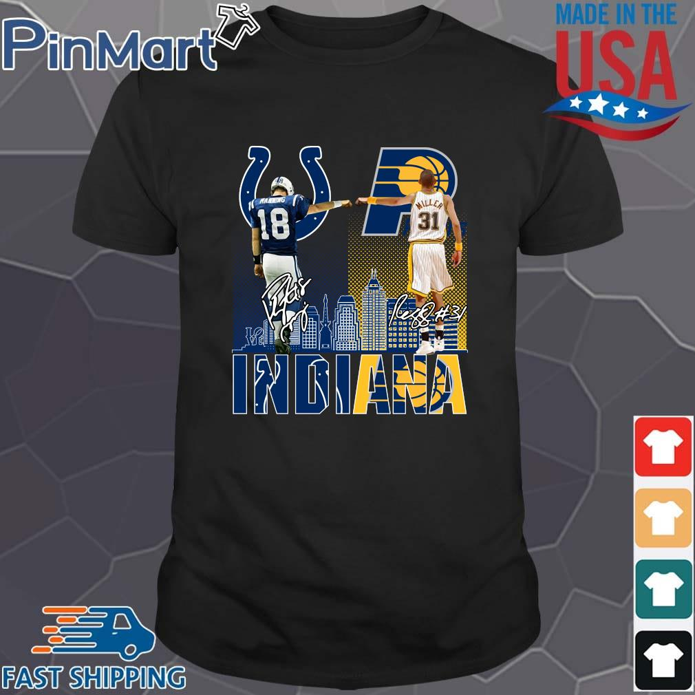 Indianapolis Colts Indiana Pacers Peyton Manning Vs Reggie Miller Signatures Shirt
