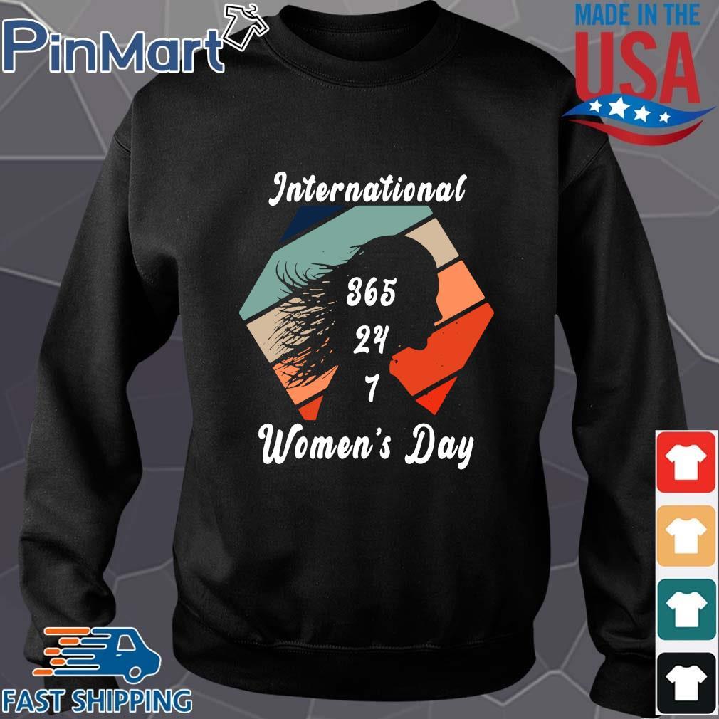 International 365 24 7 women's day vintage Sweater den