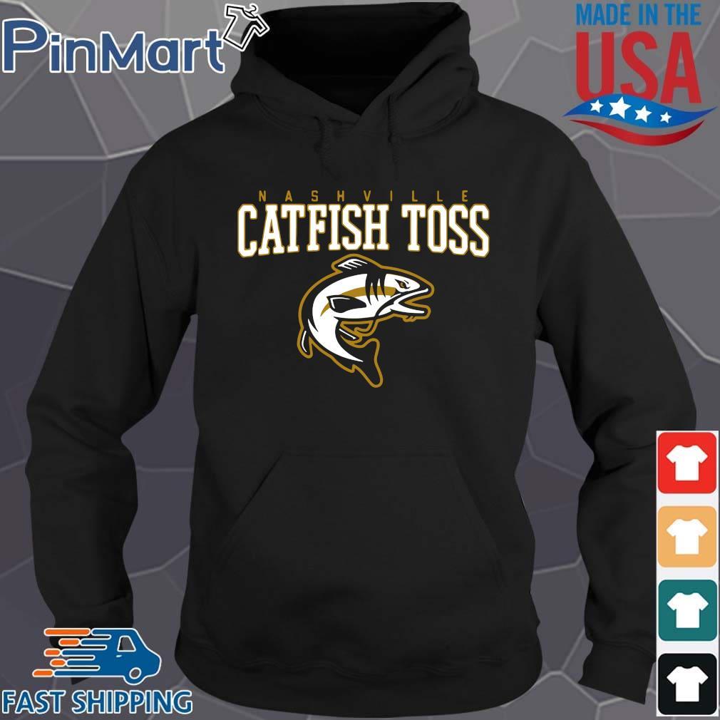 Nashville catfish toss Hoodie den