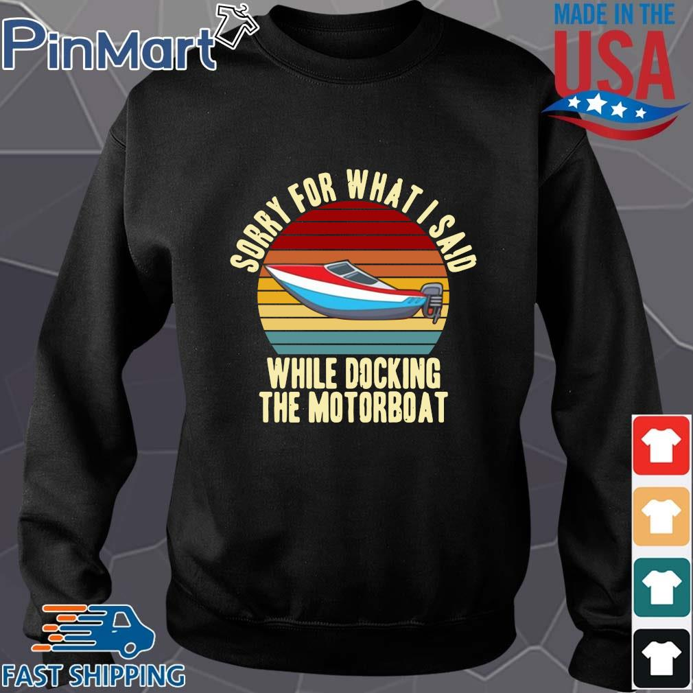 Sorry for what I said while docking the motorboat vintage Sweater den