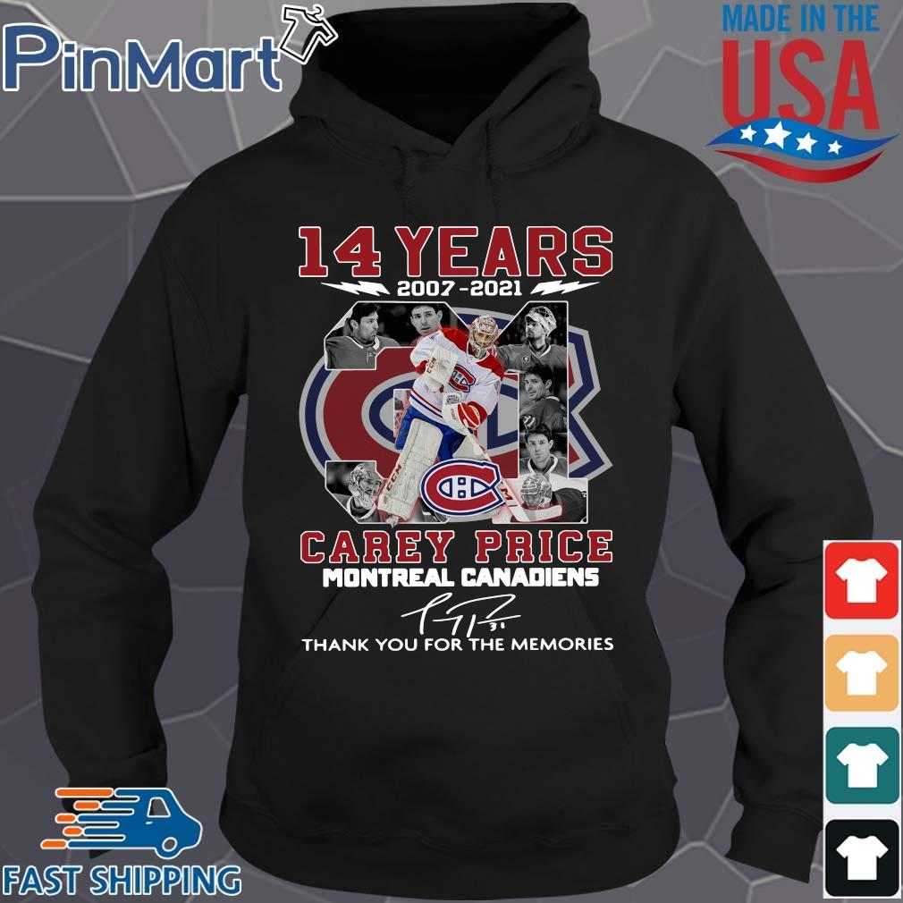 14 years 2007-2021 31 Carey Price Montreal Canadiens thank you for the memories signature s Hoodie den