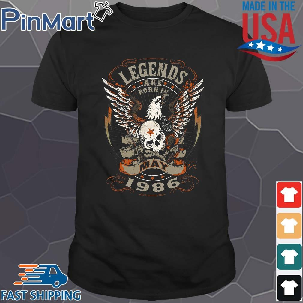 Eagles Skull Legends Are Born In May 1986 Shirt