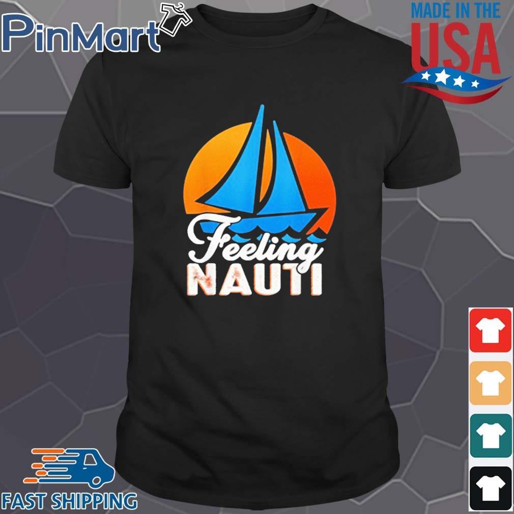Feeling Nauti Sunset Shirt