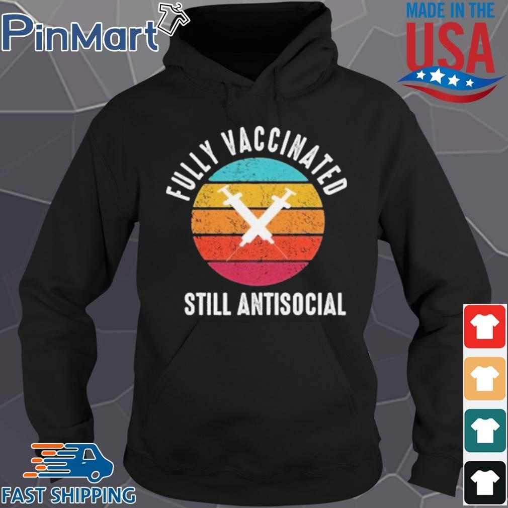 Fully Vaccinated Still Antisocial Vintage s Hoodie den