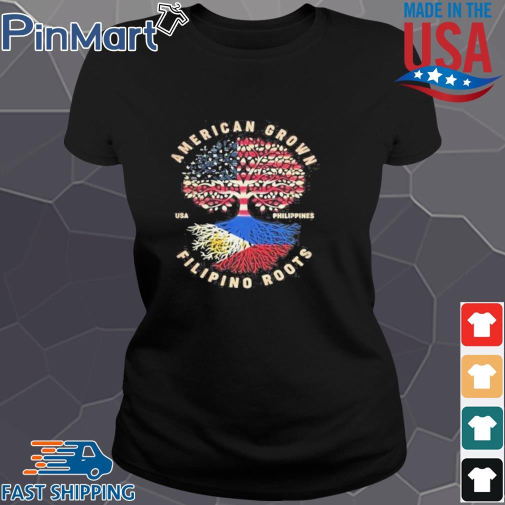 American Grown Filipino Roots Shirt Ladies den