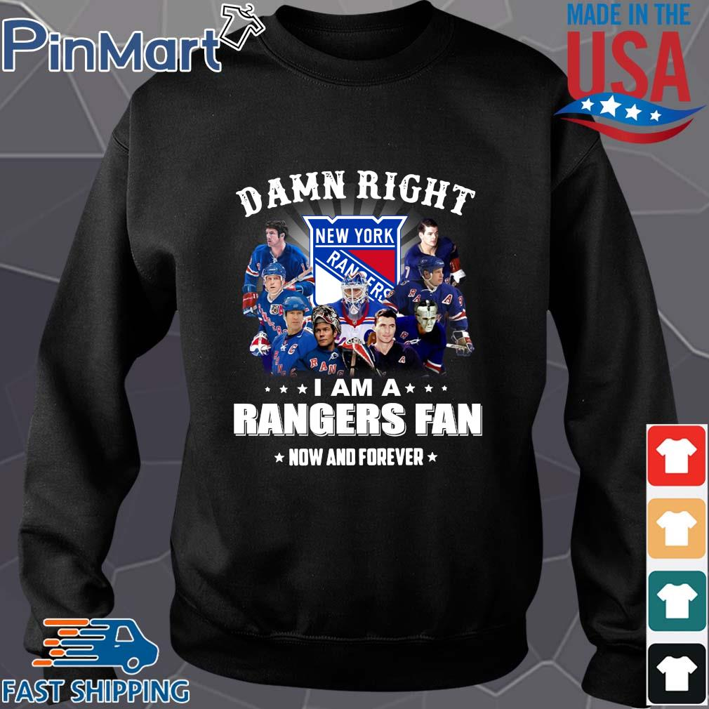 Damn right I am a rangers fan now and forever stars s Sweater den