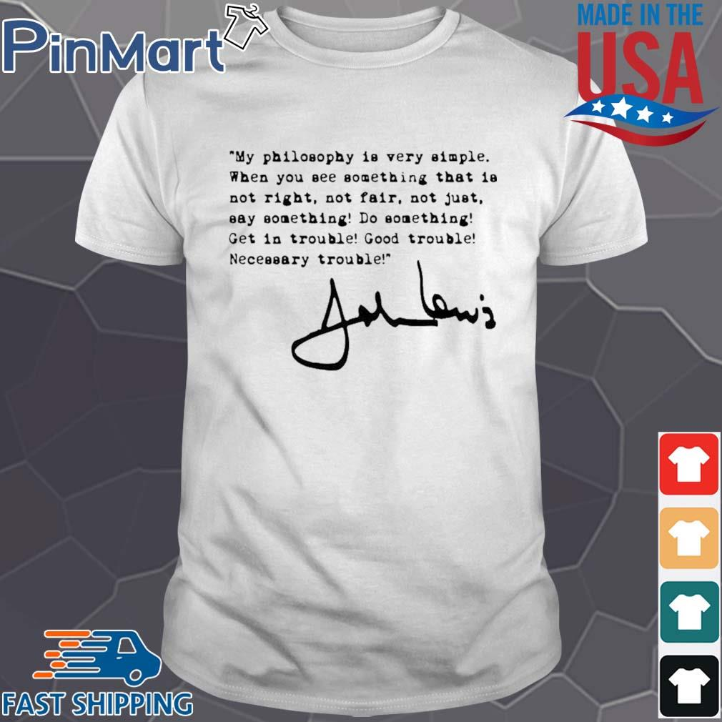 John Lewis good trouble quote shirt