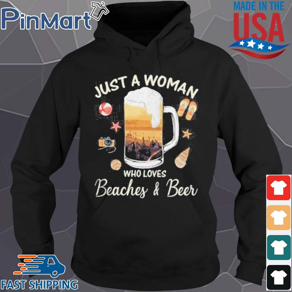 Just A Woman Who Loves Beaches Beer Ball Camera Snails Clam Starfish Sandals Shirt Hoodie den