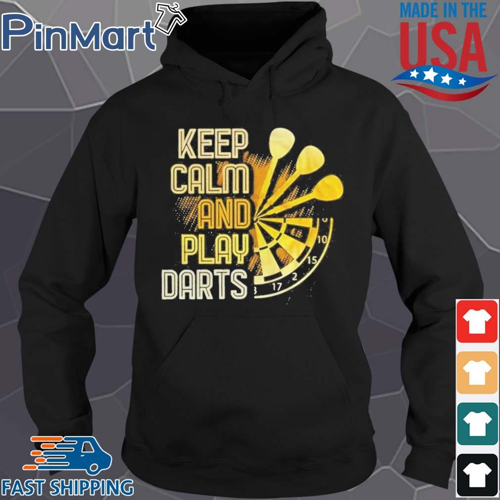 Keep Calm And Play Darts Shirt Hoodie den