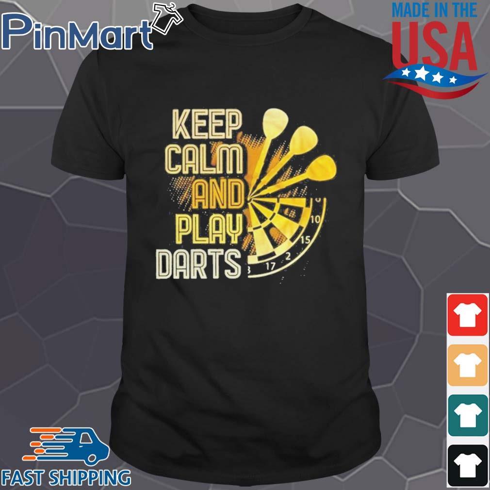 Keep Calm And Play Darts Shirt