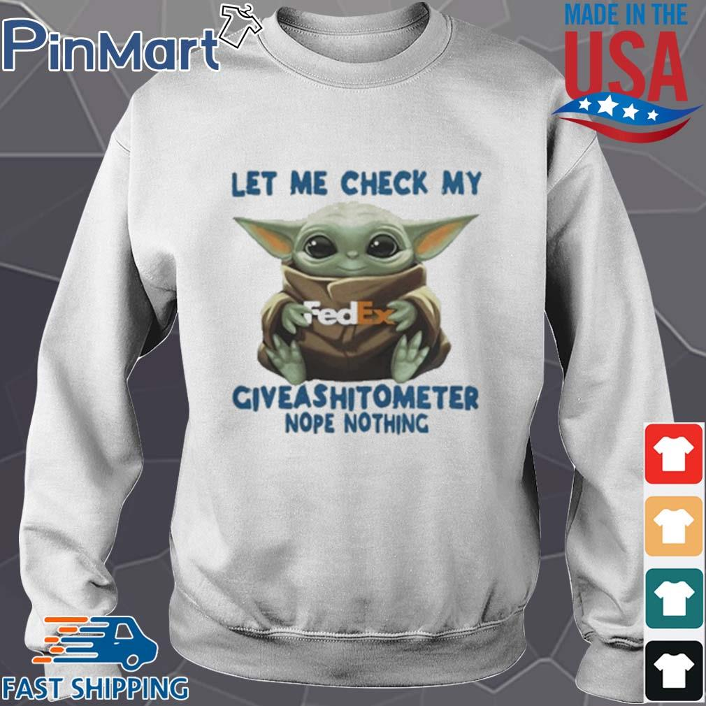 Baby Yoda Hug Fedex Let Me Check My Giveashitometer Nope Nothing T-Shirt Sweater trang