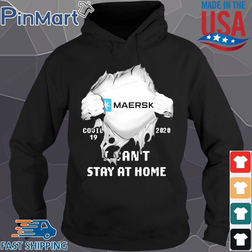 Blood insides maersk covid-19 2020 i can't stay at home s Hoodie den