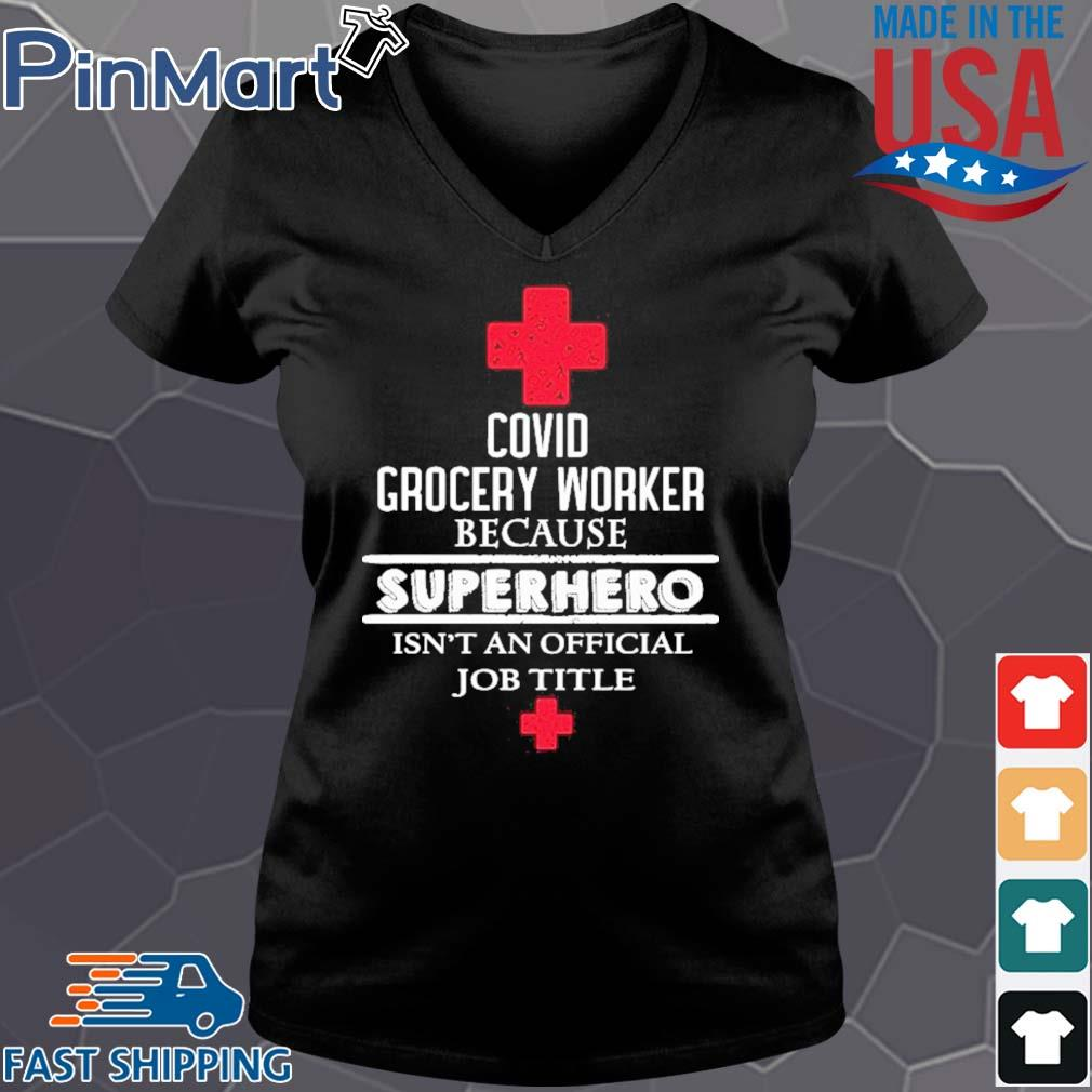 Covid grocery worker because superhero isn't an official job title s Vneck den