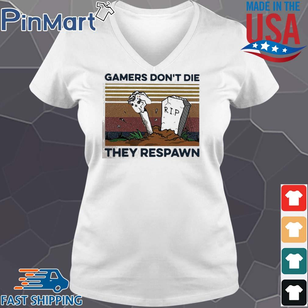 Gamers Don't Die They Respawn Vintage s V-neck trang