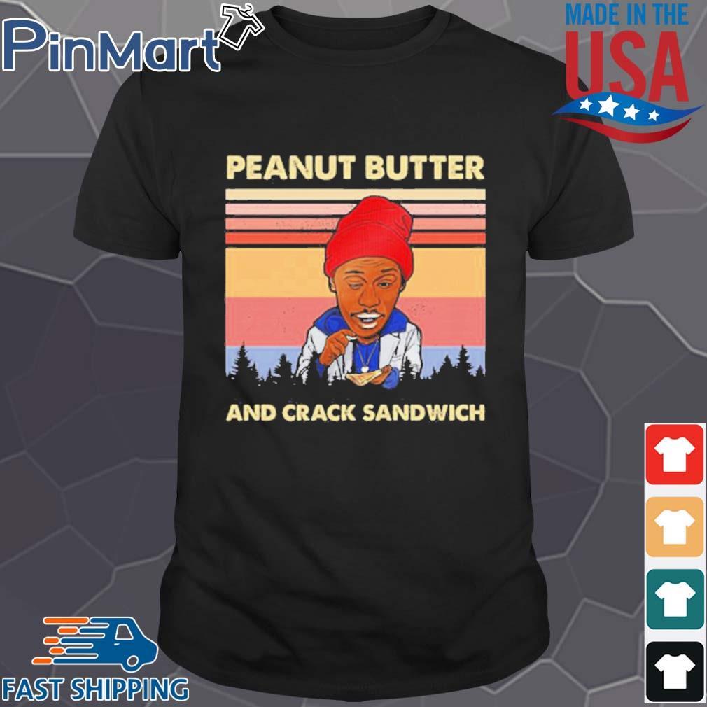 Peanut Butter And Crack Sandwich Vintage shirt