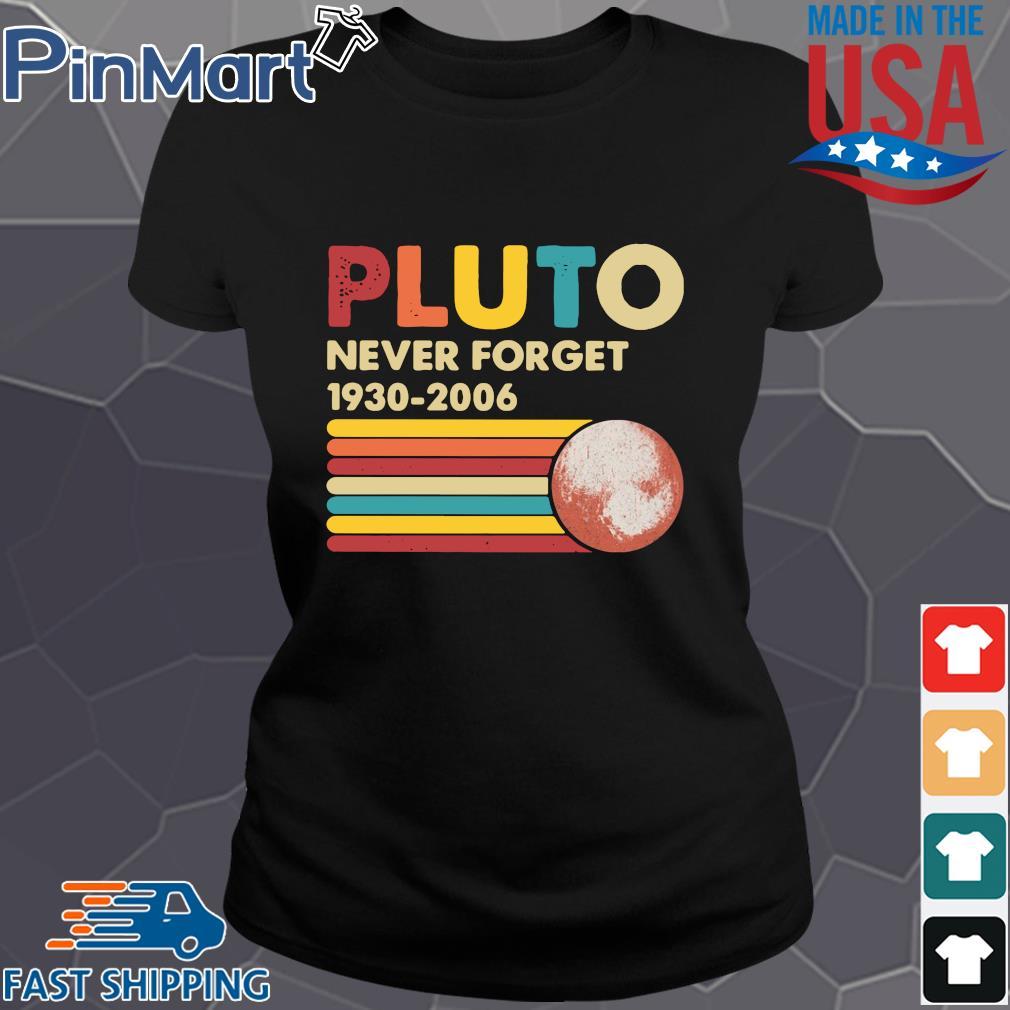 Pluto never forget 1930 2006 vintage shirts Ladies den