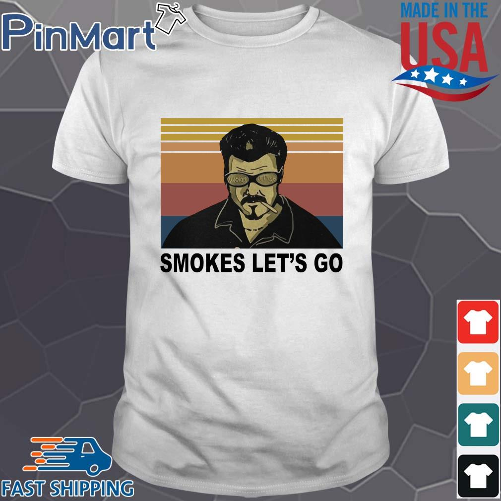 Trailer Park boys smokes let's go vintage shirt