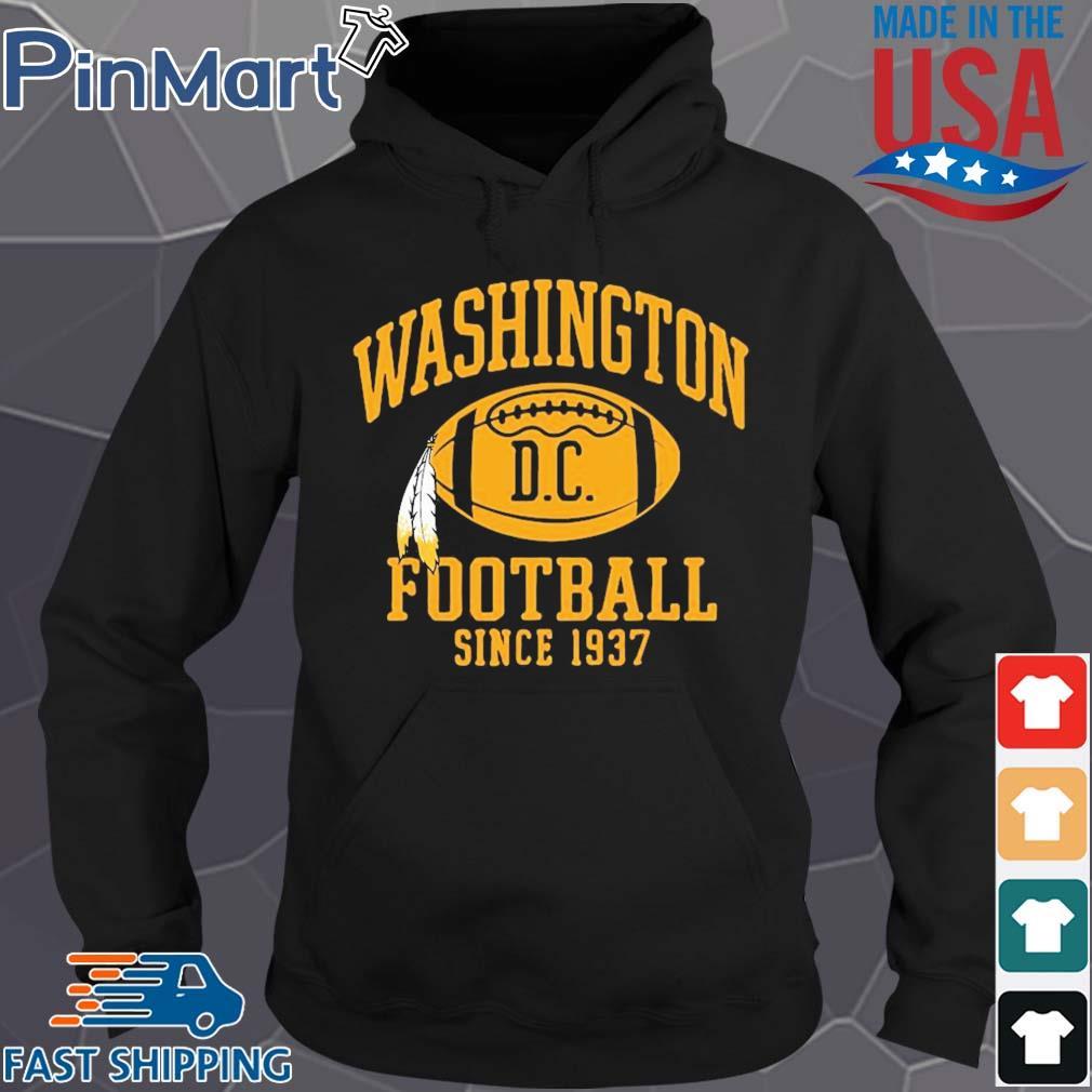 Washington football DC since 1937 s Hoodie den
