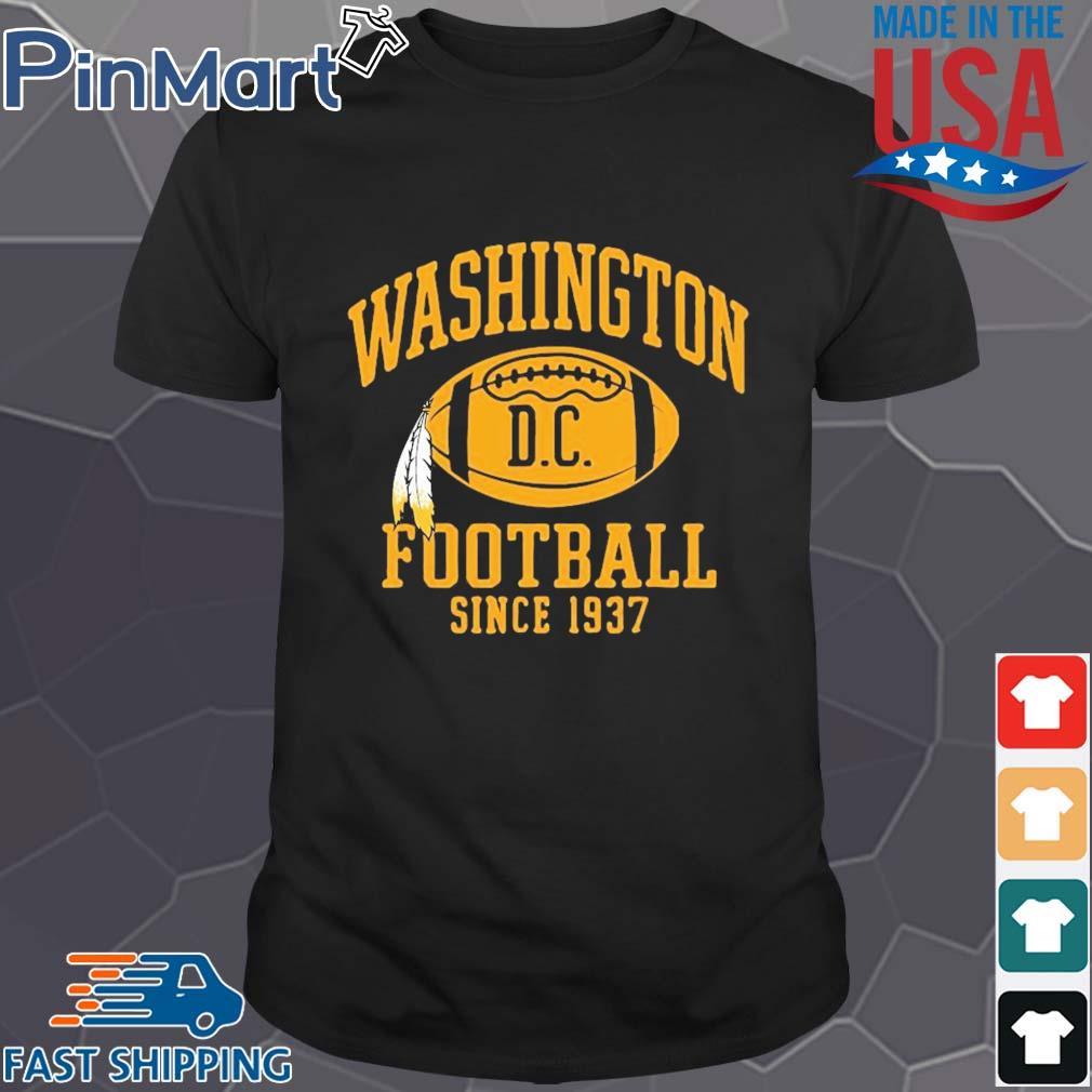 Washington football DC since 1937 shirt