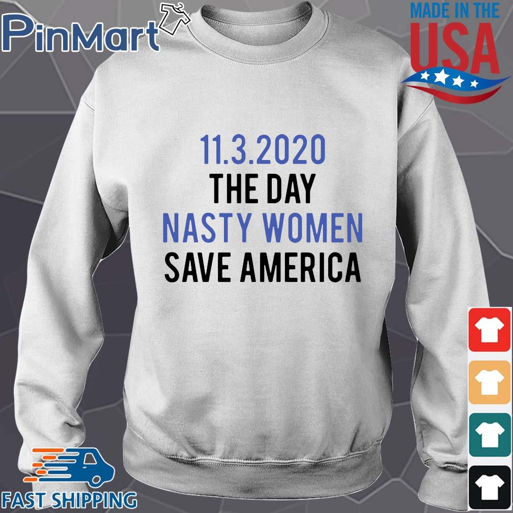 11 3 2020 the day nasty women save America s Sweater trang