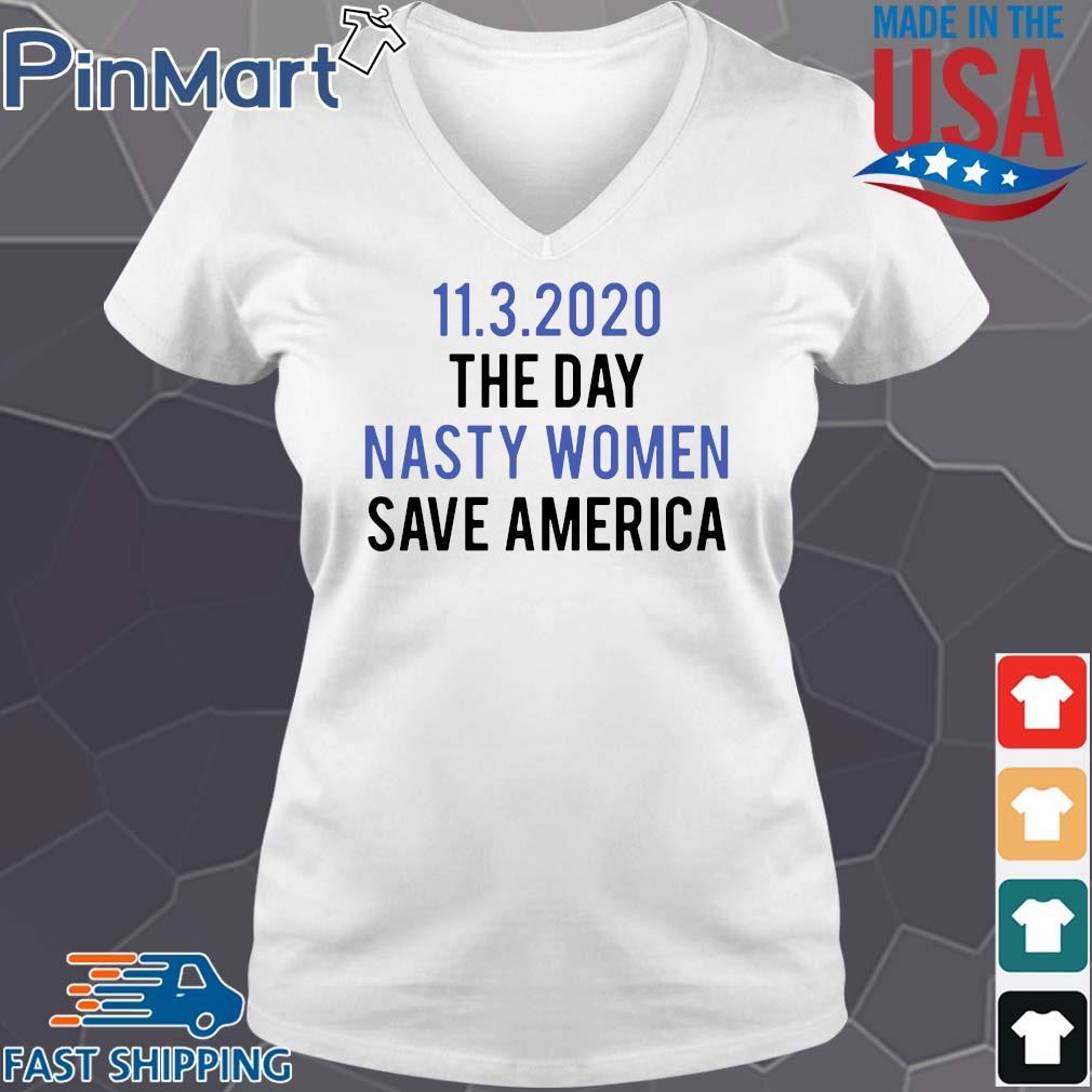 11 3 2020 the day nasty women save America s V-neck trang