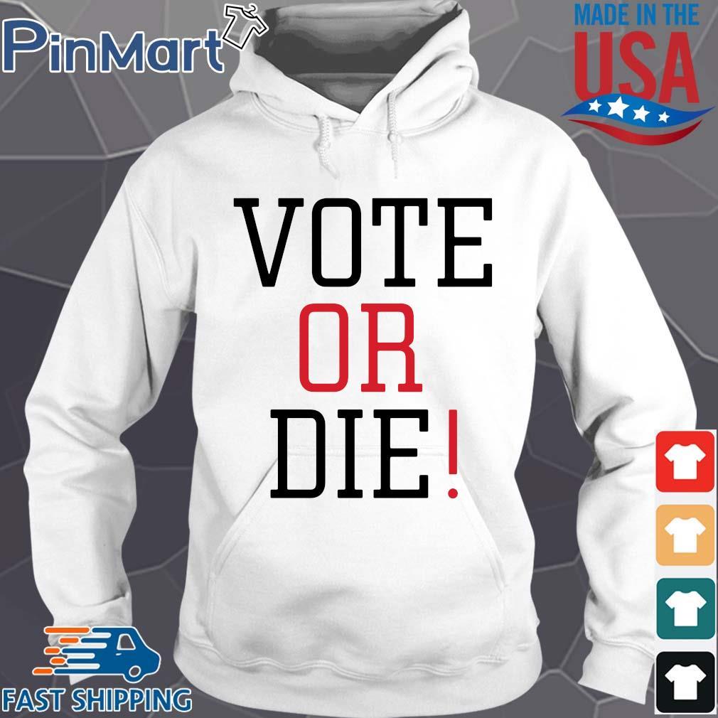 Vote or die s Hoodie trang