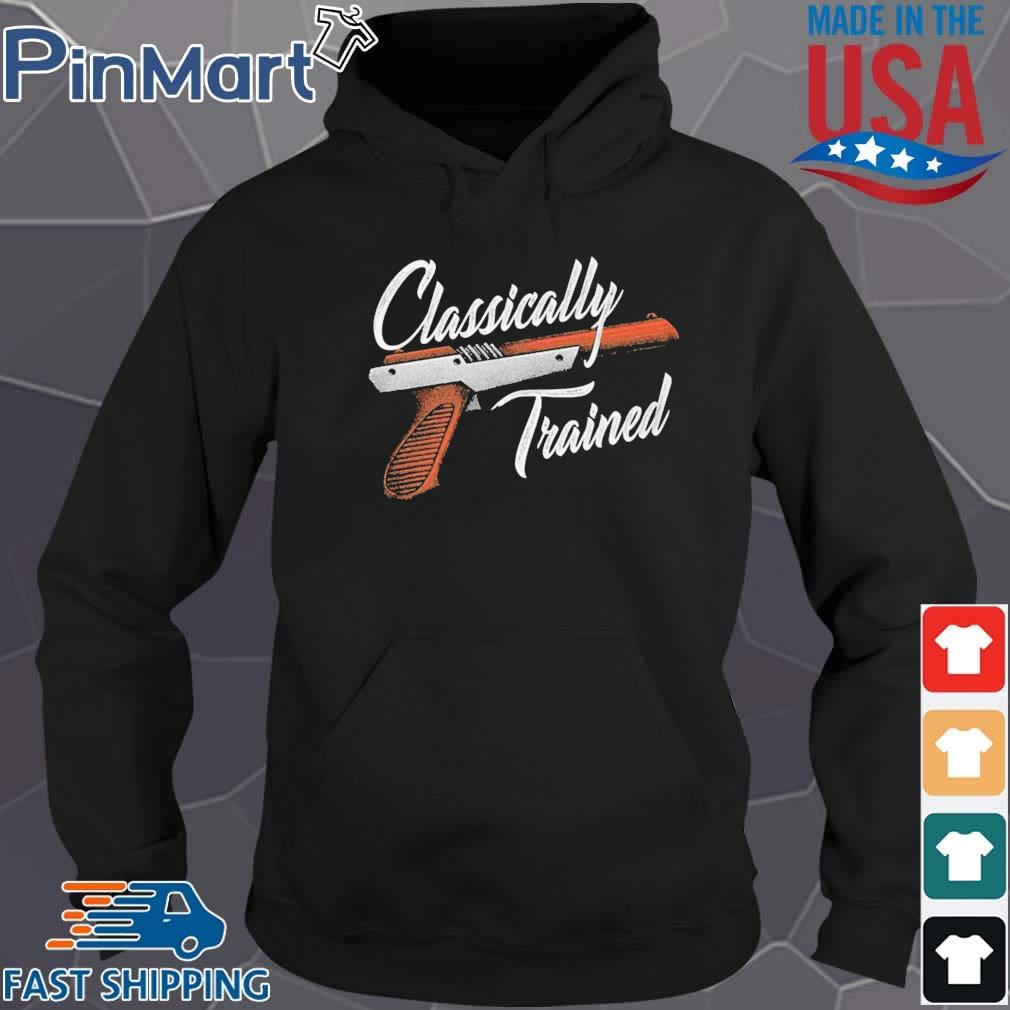 Classically trained gun s Hoodie den